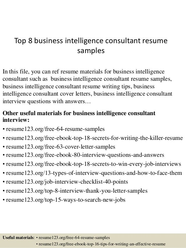Top 8 Business Intelligence Consultant Resume Samples In This File, You Can  Ref Resume Materials ...