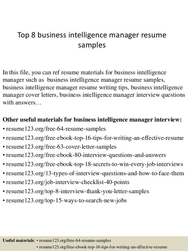top 8 business intelligence manager resume samples in this file you can ref resume materials - Business Intelligence Resume