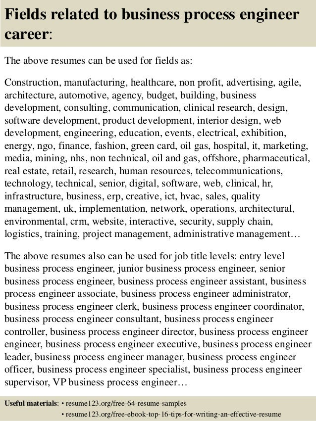 16 fields related to business process engineer - Process Engineer Resume Sample