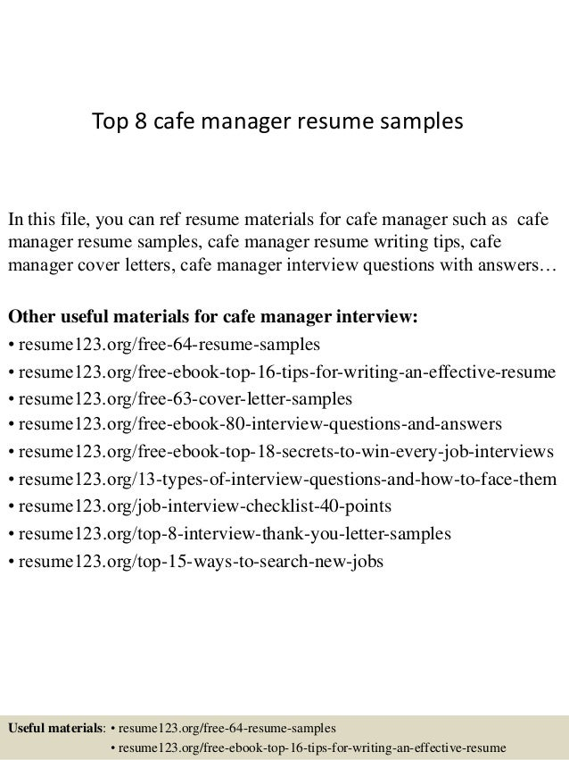 Resume Resume Example Cafe Manager top 8 cafe manager resume samples 1 638 jpgcb1427854378 in this file you can ref materials for