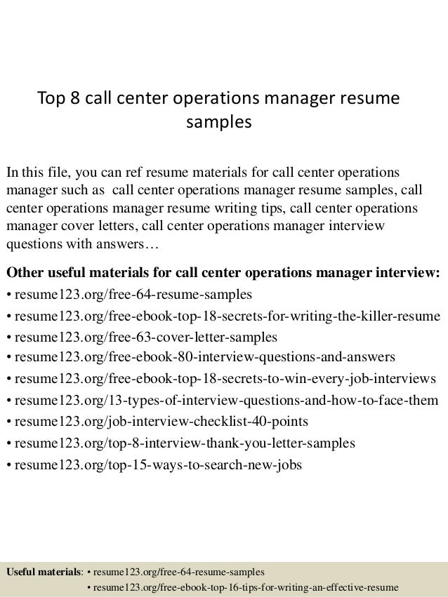Top 8 Call Center Operations Manager Resume Samples In This File You Can Ref