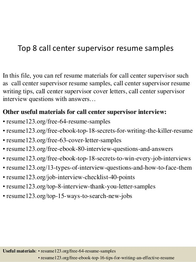Top 8 Call Center Supervisor Resume Samples In This File, You Can Ref Resume  Materials ...  Call Center Resume Examples