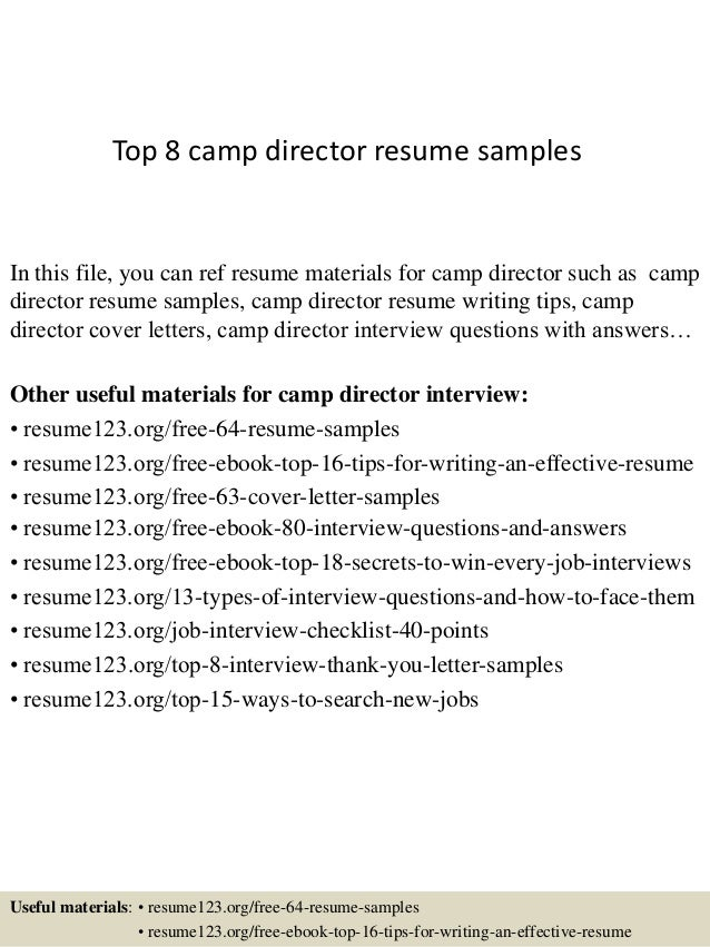 Top 8 Camp Director Resume Samples In This File You Can Ref Materials For