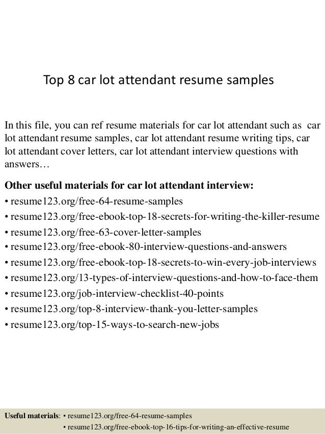 Nice Top 8 Car Lot Attendant Resume Samples In This File, You Can Ref Resume  Materials ...