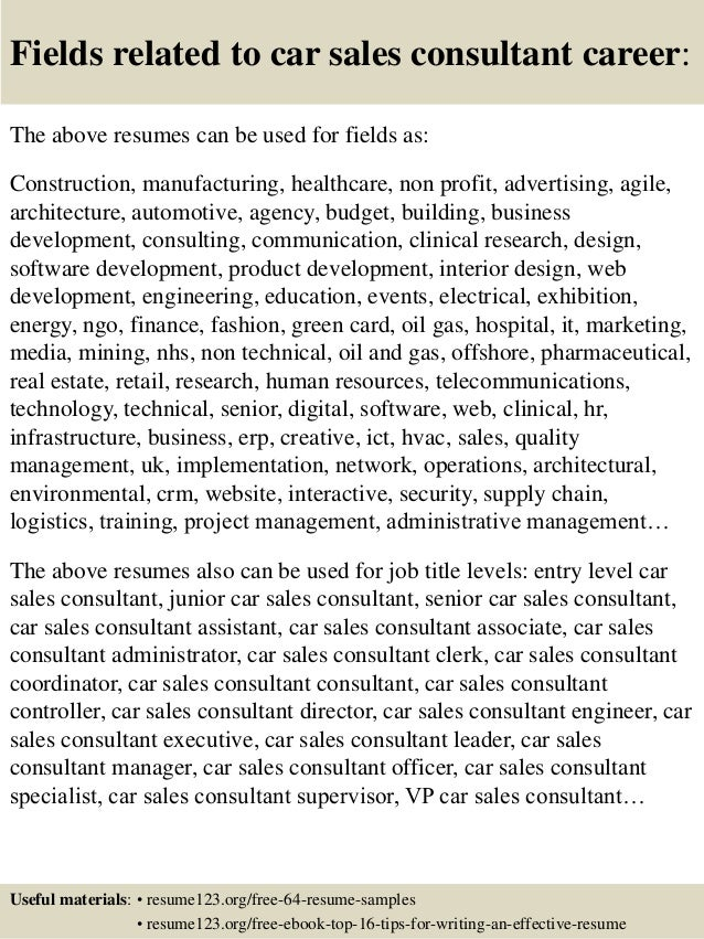 16 fields related to car sales consultant - Sales Consultant Resume