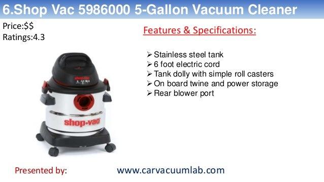 7 6shop vac 5986000 5 gallon vacuum cleaner - Top 5 Vacuum Cleaners