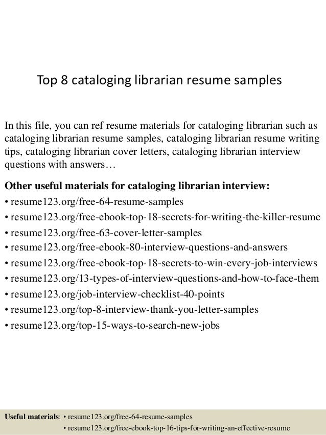 top 8 cataloging librarian resume samples in this file you can ref resume materials for - Librarian Resume Sample