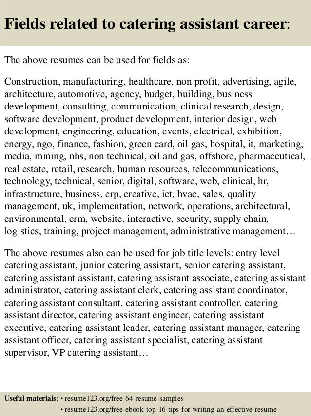 ... 16. Fields Related To Catering Assistant Career: The Above Resumes ...