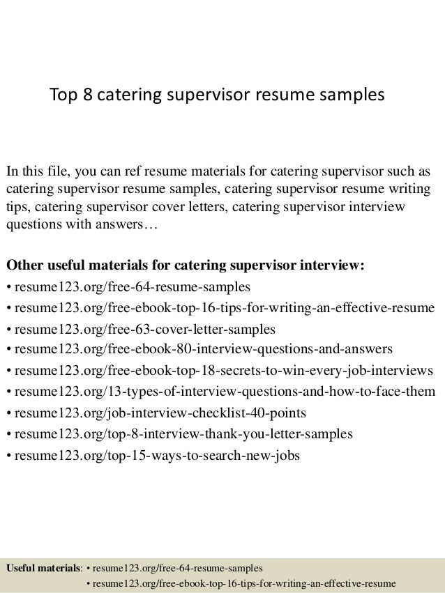 top-8-catering-supervisor-resume-samples-1-638.jpg?cb=1428556549
