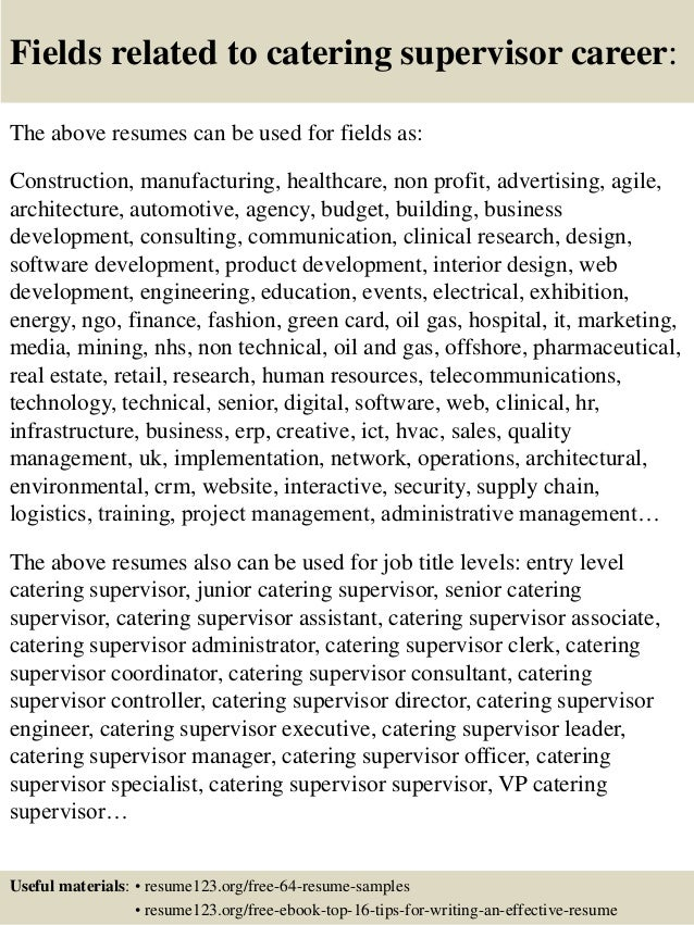 16 fields related to catering supervisor