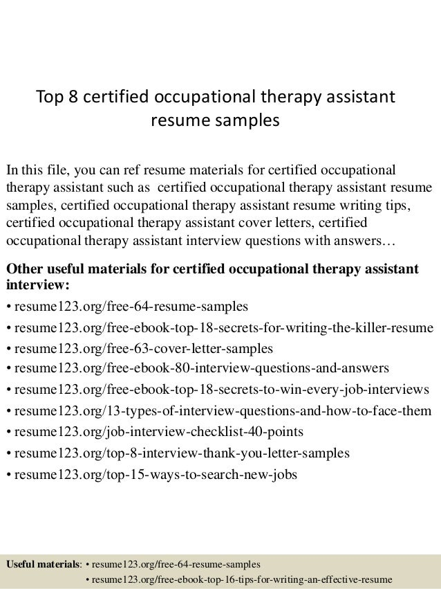 High Quality Top 8 Certified Occupational Therapy Assistant Resume Samples In This File,  You Can Ref Resume ... With Occupational Therapy Assistant Resume