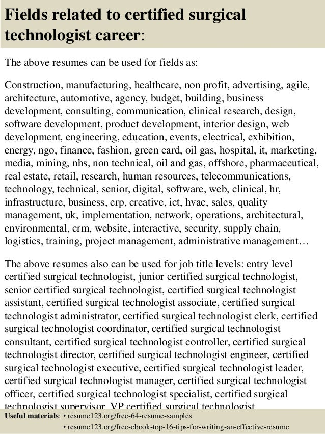 ... 16. Fields Related To Certified Surgical Technologist ...  Surgical Tech Resume Sample