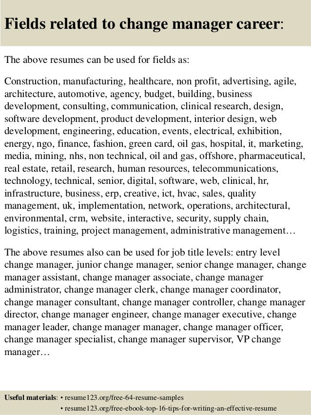 16 fields related to change manager career the above resumes