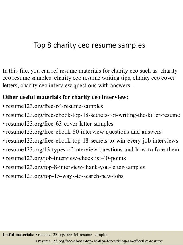 Top 8 Charity Ceo Resume Samples In This File, You Can Ref Resume Materials  For ...  Ceo Resume Samples