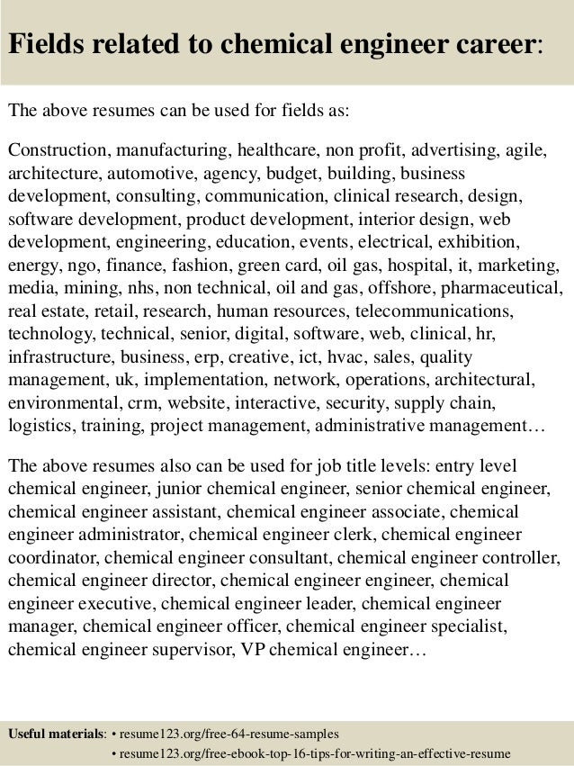 ... 16. Fields Related To Chemical Engineer ...  Chemical Engineer Resume Examples
