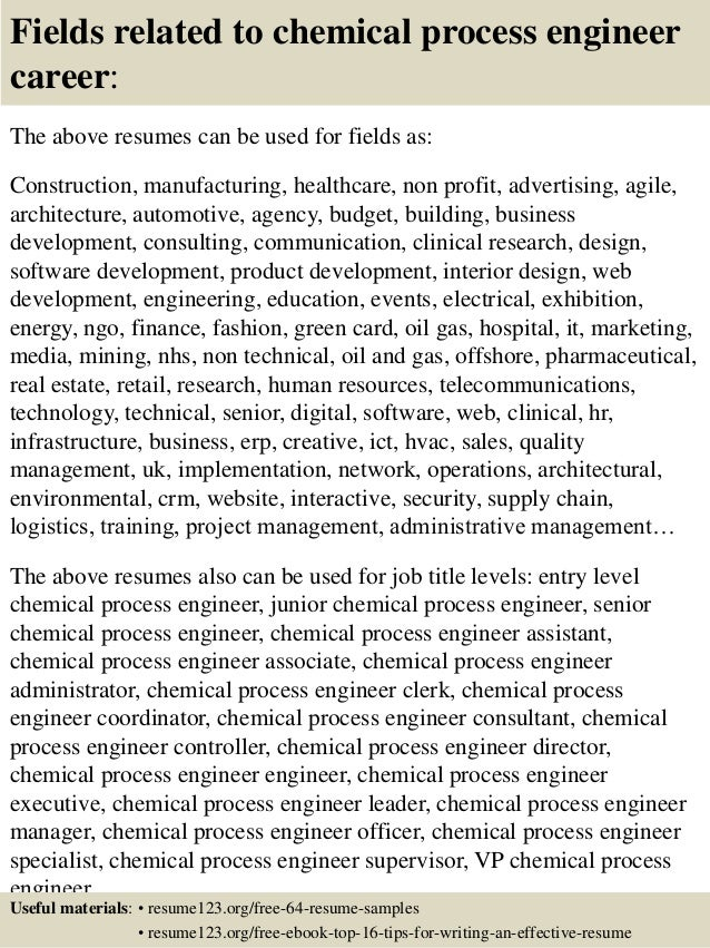 16 fields related to chemical process engineer - Chemical Process Engineer Sample Resume