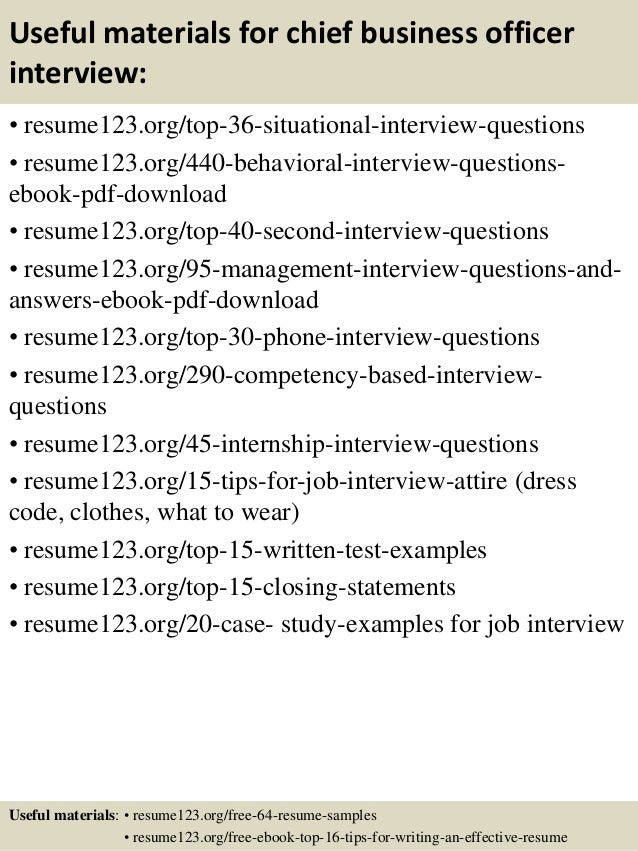 Useful materials for chief business officer interview: • resume123.org/top-36-situational-interview-questions • resume123....