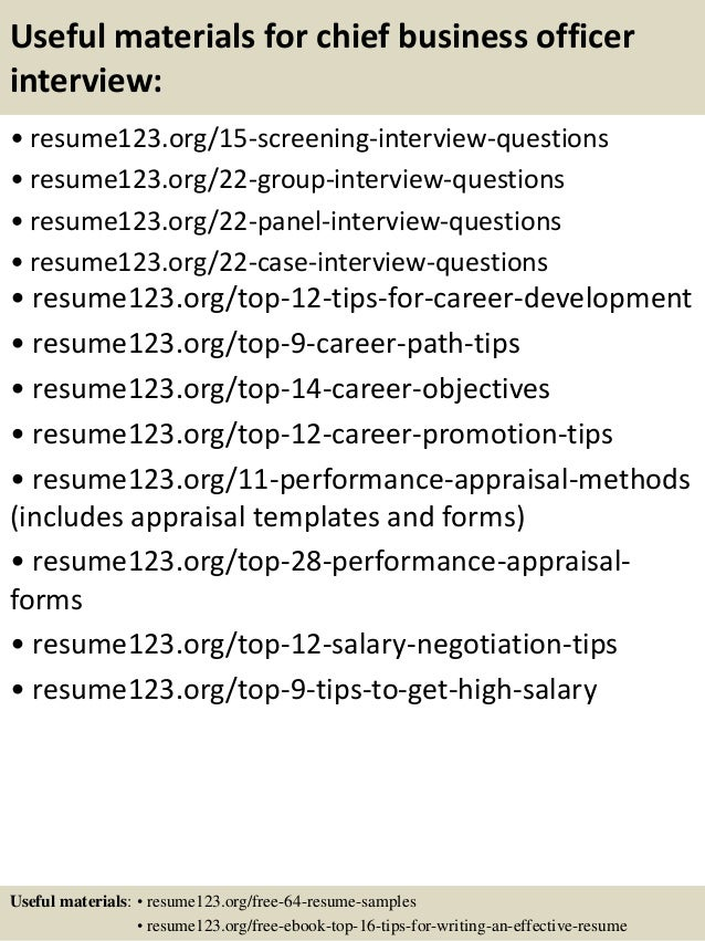 Useful materials for chief business officer interview: • resume123.org/15-screening-interview-questions • resume123.org/22...