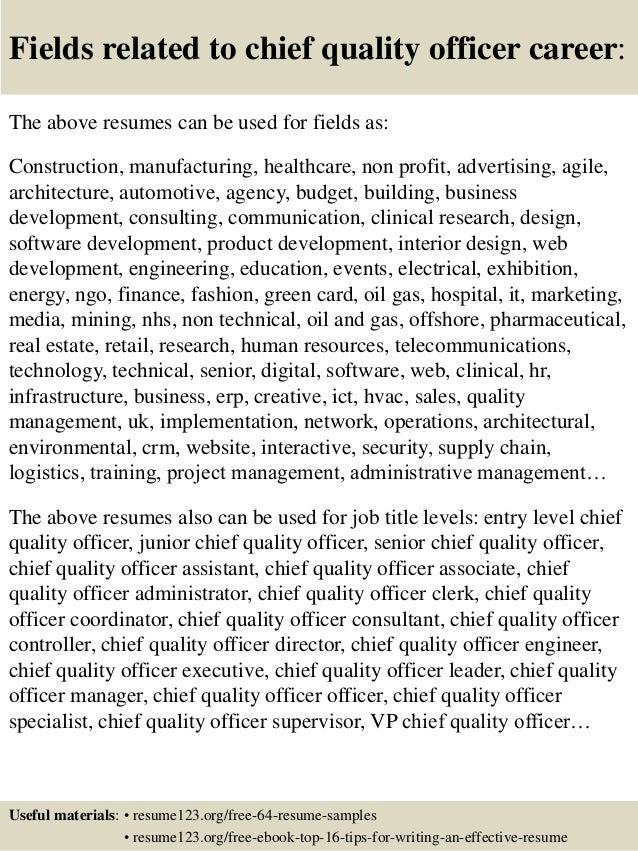 16 fields related to chief quality officer - Quality Officer Sample Resume