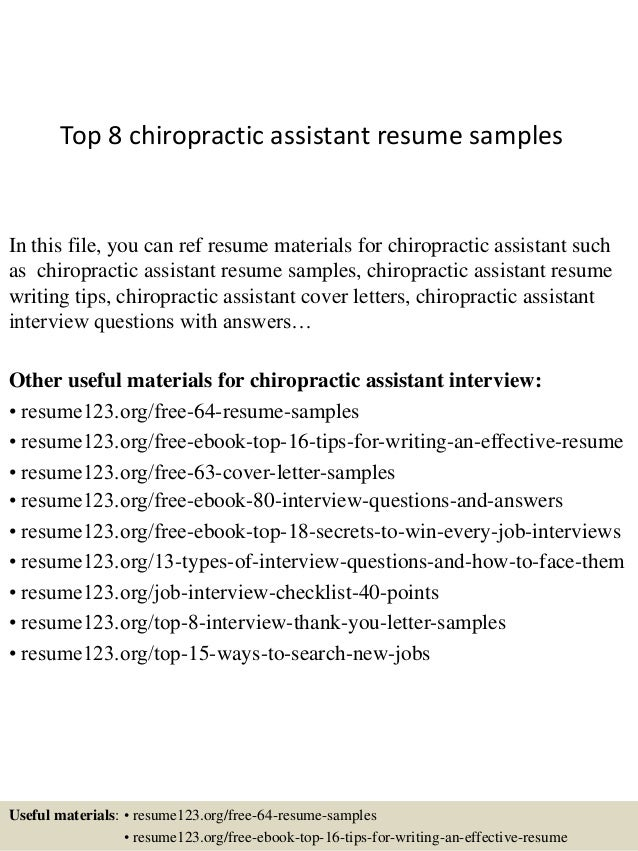 Top 8 Chiropractic Assistant Resume Samples In This File You Can Ref Materials For