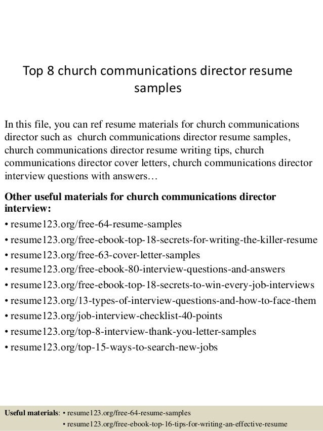 Top 8 Church Communications Director Resume Samples In This File, You Can  Ref Resume Materials ...