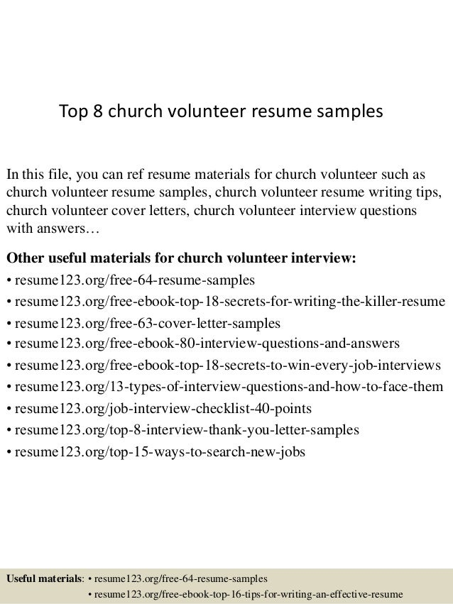 Top 8 Church Volunteer Resume Samples In This File, You Can Ref Resume  Materials For ...  Volunteer Resume Samples