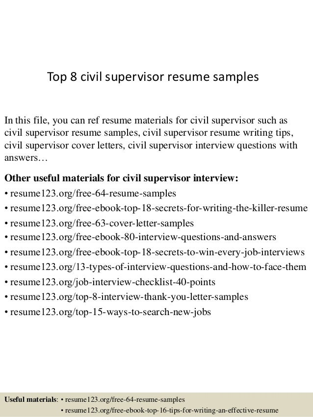Top 8 Civil Supervisor Resume Samples In This File You Can Ref Materials For