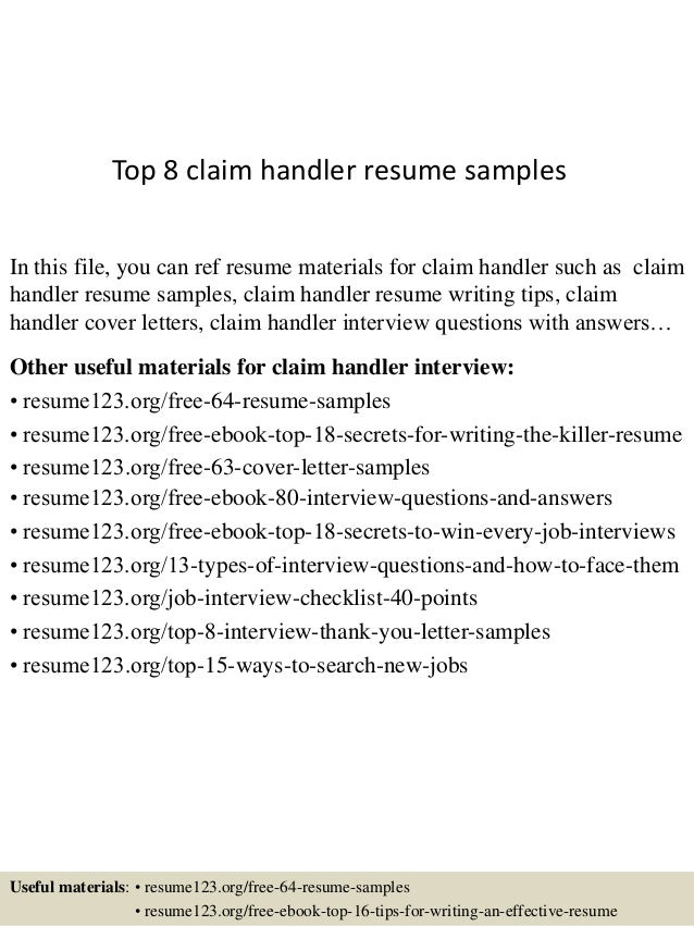 Exceptional Top 8 Claim Handler Resume Samples In This File, You Can Ref Resume  Materials For ...