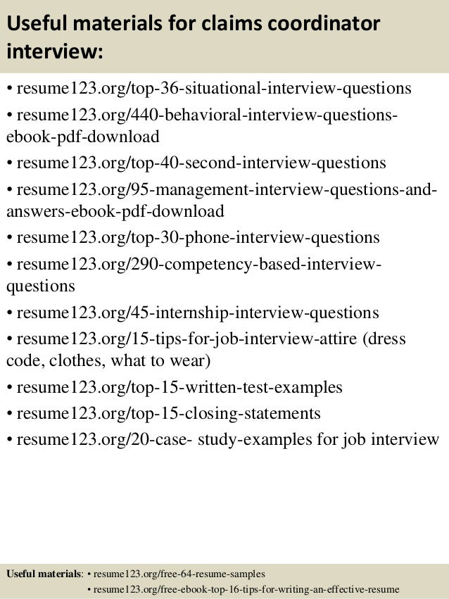 Useful materials for claims coordinator interview: • resume123.org/top-36-situational-interview-questions • resume123.org/...