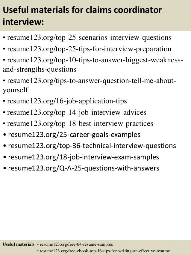 Useful materials for claims coordinator interview: • resume123.org/top-25-scenarios-interview-questions • resume123.org/to...