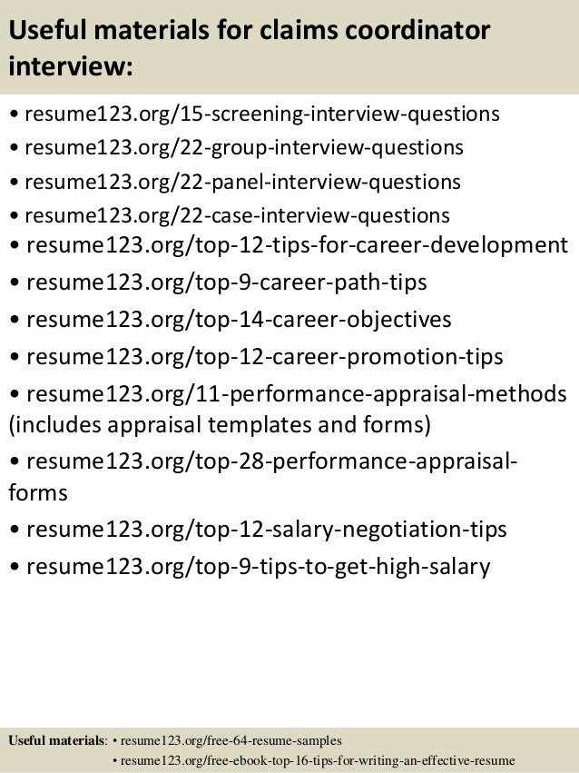 Useful materials for claims coordinator interview: • resume123.org/15-screening-interview-questions • resume123.org/22-gro...
