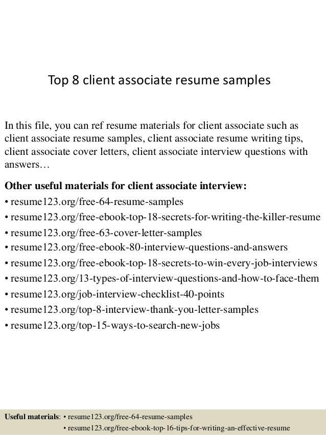 Top 8 client associate resume samples