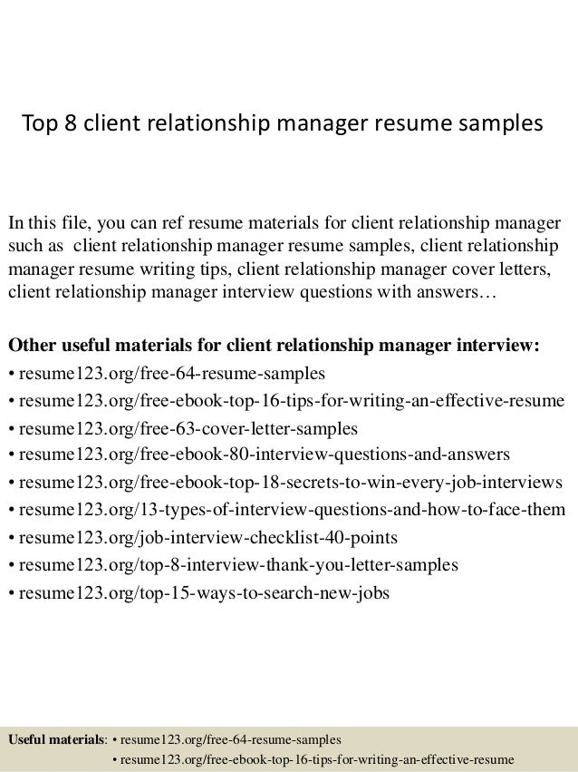 top 8 client relationship manager resume samples in this file you can ref resume materials. Resume Example. Resume CV Cover Letter
