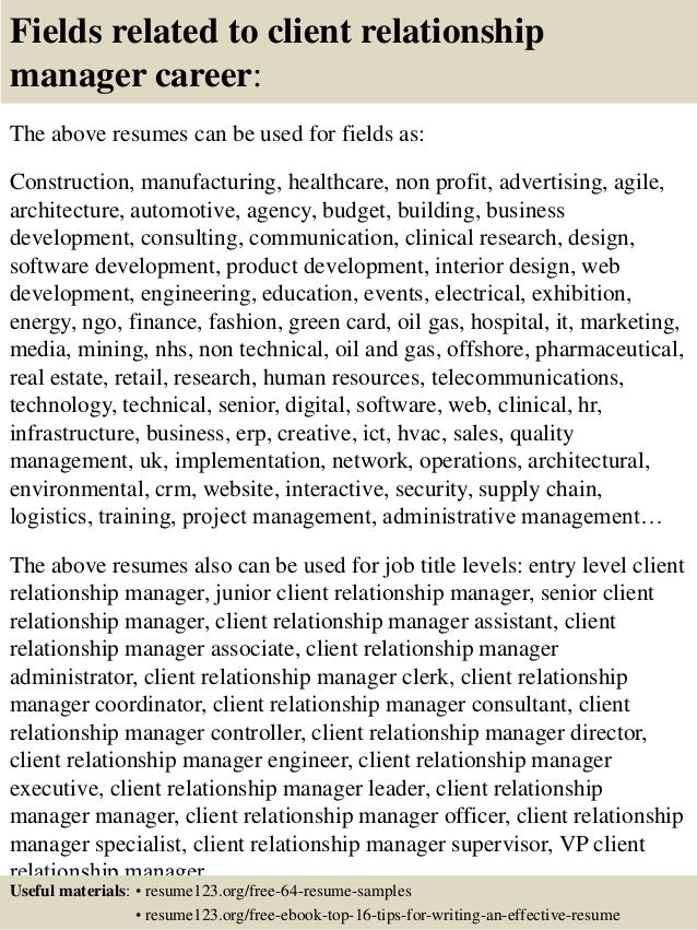 fields related to client relationship manager career the above resumes