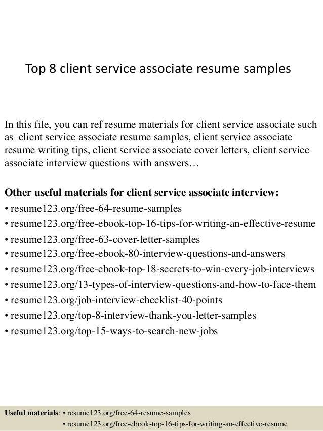 top-8-client-service-associate-resume-samples-1-638.jpg?cb=1428657663