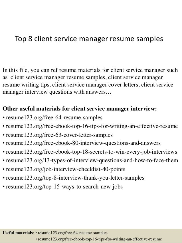 Top 8 Client Service Manager Resume Samples In This File, You Can Ref Resume  Materials ...  Customer Service Manager Resume Examples