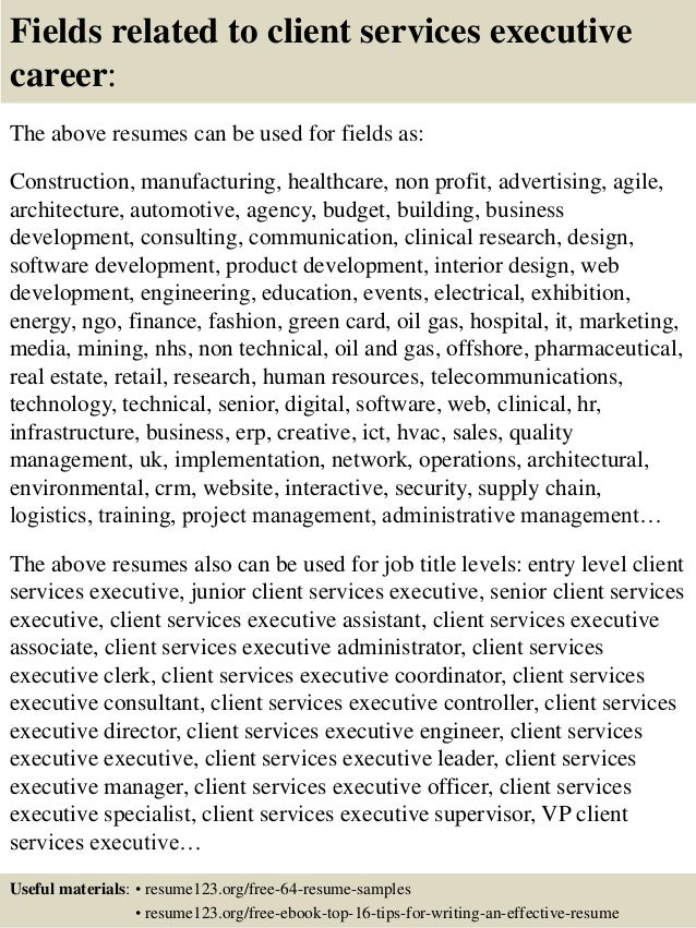16 fields related to client services executive career the above resumes