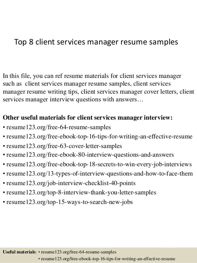 top 8 client services manager resume samples in this file you can ref resume materials - Client Service Manager Sample Resume