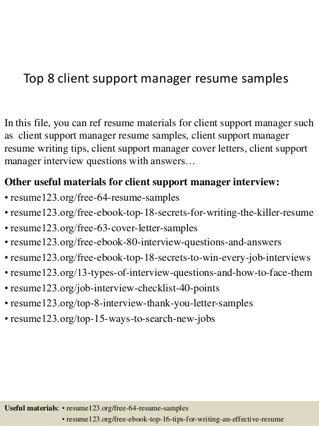 top 8 client support manager resume samples in this file you can ref resume materials