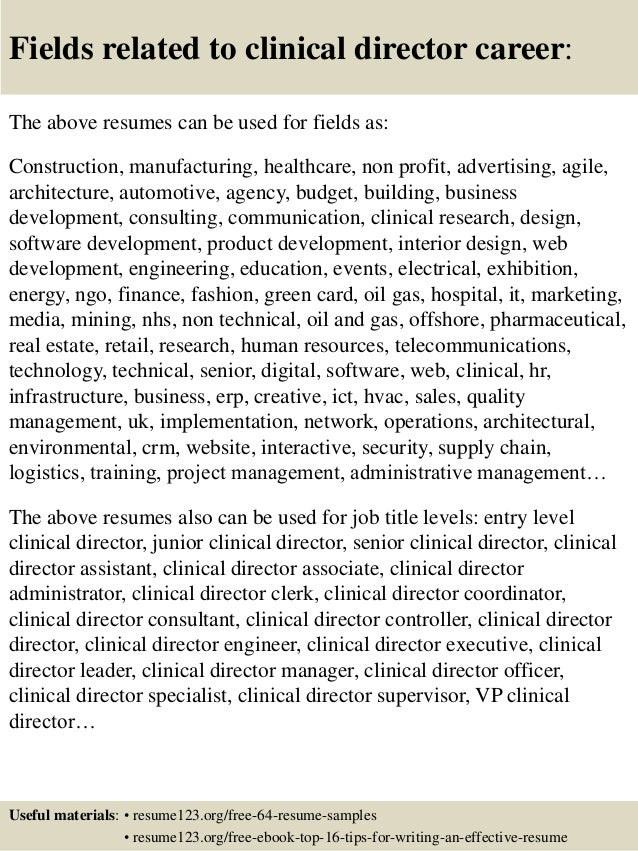 16 fields related to clinical director - Clinical Director Resume