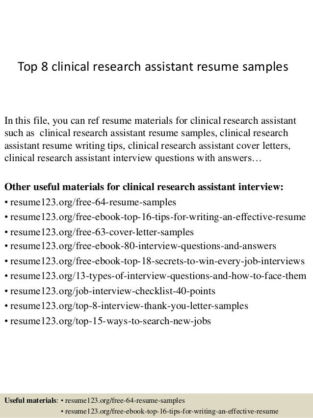 top 8 clinical research assistant resume samples in this file you can ref resume materials - Research Assistant Sample Resume