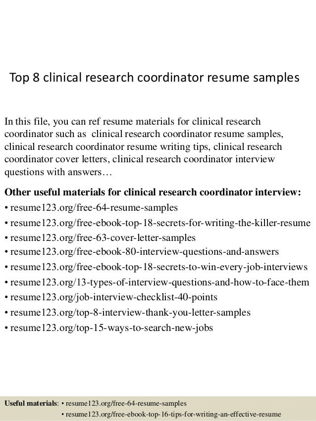 Top 8 Clinical Research Coordinator Resume Samples In This File, You Can  Ref Resume Materials ...  Sample Resume Outline