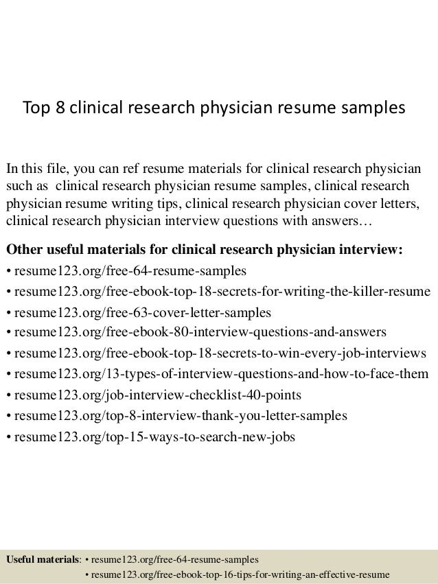 Top 8 clinical research physician resume s&les In this file you can ref resume materials ...
