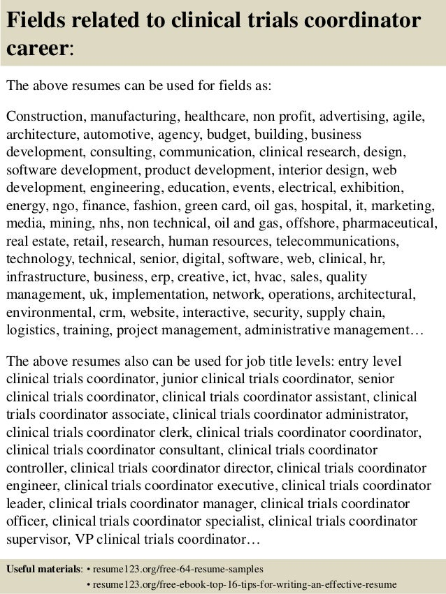... 16. Fields Related To Clinical Trials Coordinator ...  Clinical Research Coordinator Resume