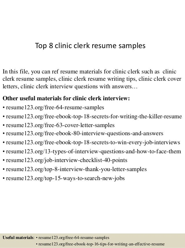 top 8 clinic clerk resume sles