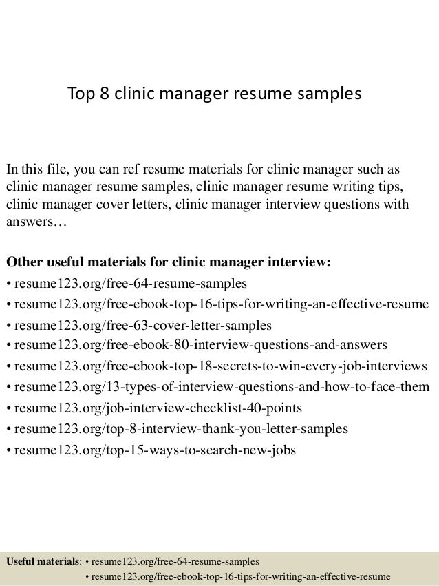 Beautiful Top 8 Clinic Manager Resume Samples In This File, You Can Ref Resume  Materials For ... Throughout The Resume Clinic