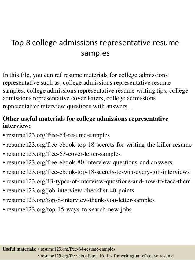 Top 8 College Admissions Representative Resume Samples In This File You Can Ref Materials