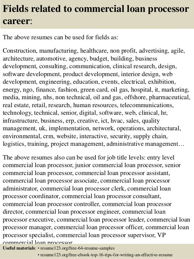 16 fields related to commercial loan processor - Loan Processor Resume Sample