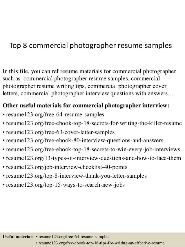 top 8 commercial photographer resume samples in this file you can ref resume materials for - Photographer Resume