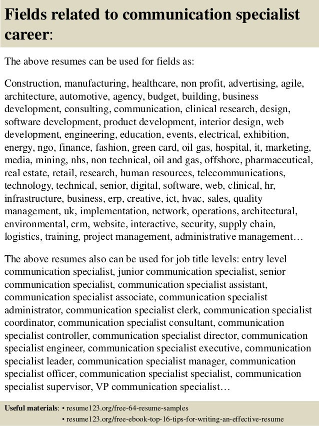 16 fields related to communication specialist - Communications Specialist Sample Resume